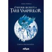 O istorie secreta a Tarii Vampirilor Vol. 1 Cartea Pricoliciului