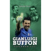 Gianluigi Buffon: superman Gigi(Zdeněk Pavlis)