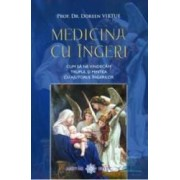 Medicina cu ingeri - Doreen Virtue