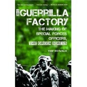 The Guerrilla Factory: The Making of Special Forces Officers, the Green Berets, Paperback