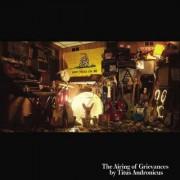 The Airing of Grievances [LP] - VINYL