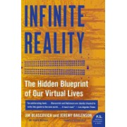Infinite Reality - The Hidden Blueprint of Our Virtual Lives (Blascovich Jim)(Paperback) (9780061809514)
