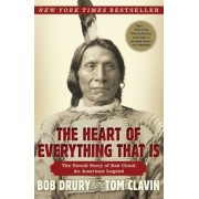 The Heart of Everything That Is: The Untold Story of Red Cloud, an American Legend, Paperback