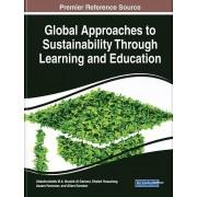 Global Approaches to Sustainability Through Learning and Education par Abdalmuttaleb M A Musleh Al Sartawi & Édité par Khaled Hussainey & Édité par...