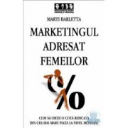 Marketingul adresat femeilor - Marti Barletta