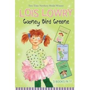 Gooney Bird Greene Three Books in One!: (Gooney Bird Greene, Gooney Bird and the Room Mother, Gooney the Fabulous), Hardcover/Lois Lowry