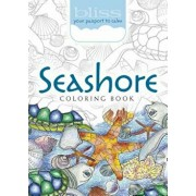 Bliss Seashore Coloring Book: Your Passport to Calm, Paperback/Jessica Mazurkiewicz