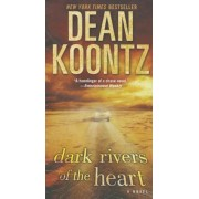 Dark Rivers of the Heart, Paperback