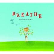 Breathe, Hardcover/Ines Castel-Branco