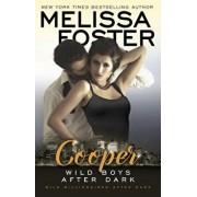 Wild Boys After Dark: Cooper, Paperback/Melissa Foster