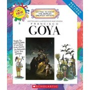 Francisco Goya (Revised Edition) (Getting to Know the World's Greatest Artists), Paperback/Mike Venezia