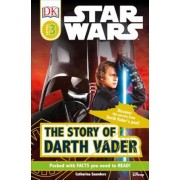 DK Readers L3: Star Wars: The Story of Darth Vader, Paperback