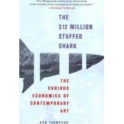 The $12 Million Stuffed Shark by MS Don Thompson