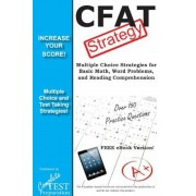 Cfat Test Strategy: Winning Multiple Choice Strategies for the Canadian Forces Aptitude Test, Paperback