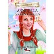 Anne de la Green Gables vol. 1 - cartonata Cartea copiilor isteti