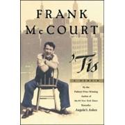 Tis: A Memoir, Hardcover/Frank McCourt