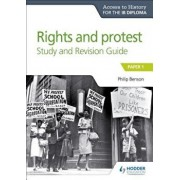 Ath for the Ib Diploma Rights and Protest Study & Revision Guide, Paperback/Philip Benson