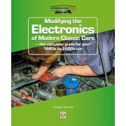 Modifying the Electronics of Modern Classic Cars - - the complete guide for your 1990s to 2000s car (Edgar Julian)(Paperback / softback) (9781787113930)