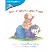 When I Feel Good about Myself, Paperback