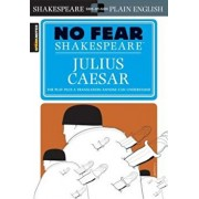 Julius Caesar (No Fear Shakespeare), Paperback/Sparknotes