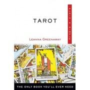 Tarot Plain & Simple: The Only Book You'll Ever Need, Paperback/Leanna Greenaway