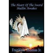 The Heart of the Sword: Shallin Awakes