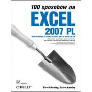 100 sposobów na Excel 2007 PL. Tworzenie funkcjonalnych arkuszy