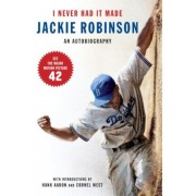 I Never Had It Made: The Autobiography of Jackie Robinson, Paperback