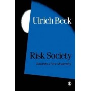 Risk Society by Ulrich Beck