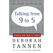 Talking from 9 to 5: Women and Men at Work, Paperback