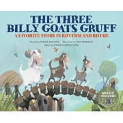 The Three Billy Goats Gruff: A Favorite Story in Rhythm and Rhyme, Paperback/Nadia Higgins