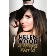 A Man's World by Helen Wood