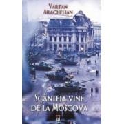 Scanteia vine de la Moscova - Vartan Arachelian