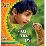 Rikki Tikki Tavi: The Jungle Book Tales, Paperback/Rudyard Joseph Kipling