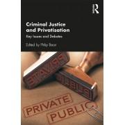 Criminal Justice and Privatisation par Philip Bean