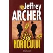 Fiii norocului ed.2013 - Jeffrey Archer