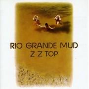 ZZ Top - Rio Grande Mud (0075992738026) (1 CD)