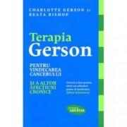 Terapia Gerson pentru vindecarea cancerului si a altor afectiuni cronice