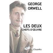 George Orwell - Les Deux Chefs-d'Oeuvre: La Ferme Des Animaux - 1984, Paperback/George Orwell