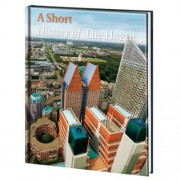 A short history of The Hague - Michiel van der Mast, Robert van Lit en Chris Nigten