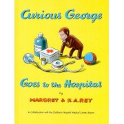 Curious George Goes to the Hospital, Hardcover