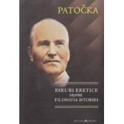 Eseuri eretice despre filosofia istoriei - Patocka