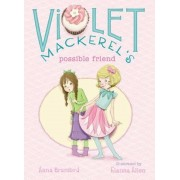 Violet Mackerel's Possible Friend, Paperback