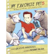 My Favorite Pets: By Gus W. for Ms. Smolinski's Class, Hardcover