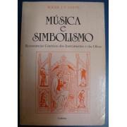 Música e Simbolismo - Ressonâncias Cósmicas dos Instrumentos e das Obras.