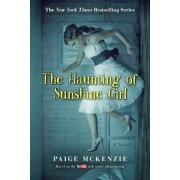 The Haunting of Sunshine Girl: Book One, Paperback