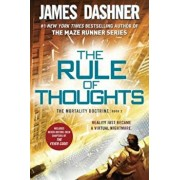 The Rule of Thoughts (the Mortality Doctrine, Book Two), Paperback/James Dashner