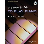 Pam Wedgwood It's Never Too Late to Play Piano: Level 1, Book & CD