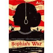 Sophia's War: A Tale of the Revolution, Paperback/Avi