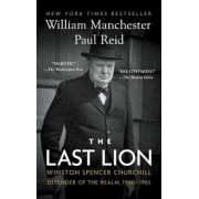 The Last Lion: Winston Spencer Churchill: Defender of the Realm, 1940-1965, Paperback
